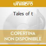 Tales of t cd musicale di Psyche