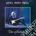 Axel Rudi Pell - The Ballads Vol.2 cd musicale di AXEL RUDI PELL