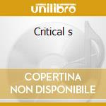 Critical s cd musicale