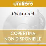 Chakra red cd musicale