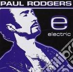 ELECTRIC                                  cd musicale di Paul Rodgers