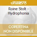 HYDROPHONIA                               cd musicale di STOLT ROINE
