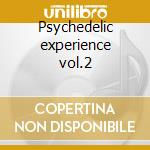 Psychedelic experience vol.2 cd musicale