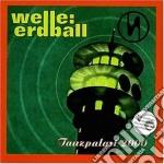 Welle Erdball - Tanzpalast 2000 cd musicale di Erdball Welle