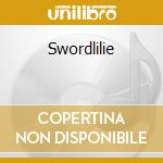 Swordlilie cd musicale