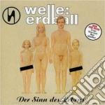 Welle Erdball - Der Sinn Des Lebens cd musicale di Erdball Welle