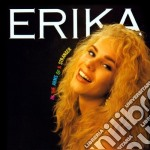 Erika - In The Arms Of A Stranger cd musicale di ERIKA