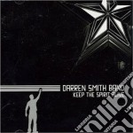 Darren Smith Band - Keep The Spirit Alive cd musicale di SMITH DARREN BAND