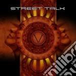 Street Talk - V cd musicale di Talk Street