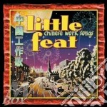 CHINESE WORK SONGS cd musicale di LITTLE FEAT