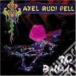 Axel Rudi Pell - The Ballads Vol.1 cd musicale di AXEL RUDI PELL