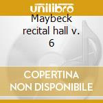 Maybeck recital hall v. 6 cd musicale di Hal Galper