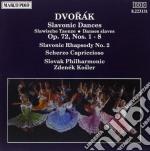 Dvorak Antonin - Danze Slave N.1 > N.8 Op.72, Slavonic Rhapsody N.2, Scherzo Capriccioso  - Kosler Zdenek Dir  /slovak Philharmonic Orchestra cd musicale di Antonin Dvorak
