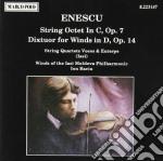 Enescu George - Ottetto X Archi Op.7, Dixtuor X Fiati Op.14 /string Quartets Voces & Euterpe, Sezione Fiati Della Iasi Moldava Philharmonic cd musicale di George Enescu