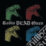 Radio Dead Ones - Radio Dead Ones cd musicale di RADIO DEAD ONES