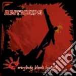 EVERYBODY BLEEDS TONIGHT                  cd musicale di ANTICOPS