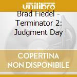 Terminator ii cd musicale di Brad Fiedel