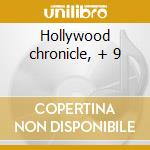 Hollywood chronicle, + 9 cd musicale di Miklos Rozsa