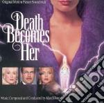 Death becomes her cd musicale di Alan Silvestri