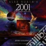 Jerry Goldsmith - Alex North's 2001 The Legendary Original Score cd musicale di O.S.T.