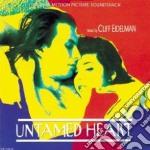 Untamed heart cd musicale di Ost