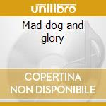 Mad dog and glory cd musicale di Bernstein