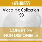 Video-Hit-Collection '93 cd musicale di Artisti Vari