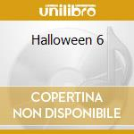 Halloween 6 cd musicale di Alan Howarth