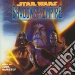 Star wars:shadows of the empir cd musicale di Jim Mcneely