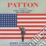 Patton / Tora! Tora! Tora! cd musicale di Jerry Goldsmith