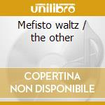 Mefisto waltz / the other cd musicale di Jerry Goldsmith