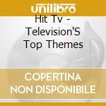 Hit tv television's top themes cd musicale