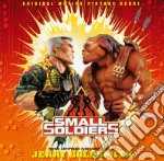 Small Soldiers cd musicale di Jerry Goldsmith