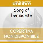 Song of bernadette cd musicale di Alfred Newman