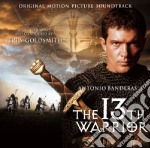 13TH WARRIOR                              cd musicale di Jerry Goldsmith