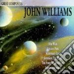 John Williams - Great Composers cd musicale di John Williams