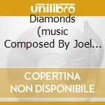 DIAMONDS (MUSIC COMPOSED BY JOEL GOLDSMITH) cd musicale di O.S.T.