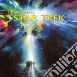 Star Trek - The Ultimate cd musicale di ARTISTI VARI