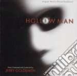 HOLLOW MAN                                cd musicale di Jerry Goldsmith