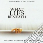 What lies beneath cd musicale di Alan Silvestri
