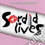Sordid lives cd musicale di Artisti Vari