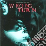 Wrong Turn cd musicale di O.S.T.