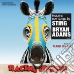 Mark Isham - Racing Stripes cd musicale di Mark Isham