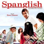 Hans Zimmer - Spanglish cd musicale di O.S.T.