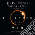 CD - TAVENER, JOHN - OST/CHILDREN OF MEN cd musicale di John Tavener