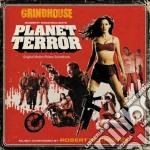 Planet Terror cd musicale di O.S.T.
