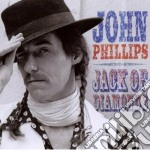 John Phillips - Jack Of Diamonds cd musicale di John Phillips