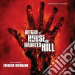 Frederik Wiedmann - Return To House On Haunted Hill cd musicale di Frederik Wiedmann