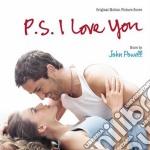 P.S. I LOVE YOU                           cd musicale di John Powell
