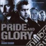 Mark Isham - Pride And Glory cd musicale di Mark Isham